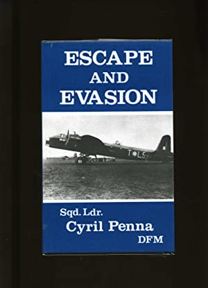Escape And Evasion (SIGNED): Penna, Cyril