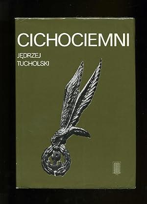 The Unseen And Silent ( Cichociemni ): Tucholski, Jedrzej