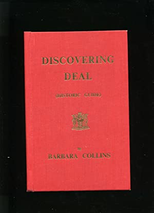 Discovering Deal (Historic Guide): Collins, Barbara