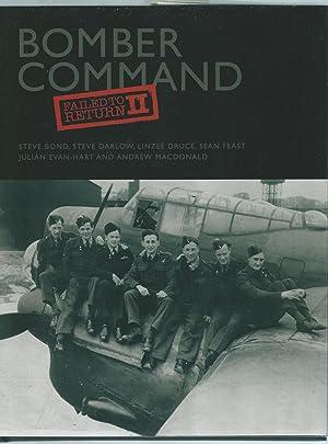 Bomber Command. Failed To Return II: Bond, Steve, Darlow, Steve, Druce, Linzee, Feast, Sean, ...