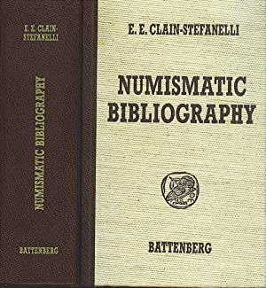 Numismatic Bibliography (Ex Bruce R. Brace Library): Clain-Stefanelli, Elvira