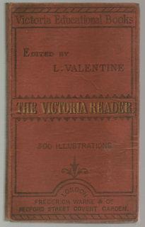 The Victoria Reader: Valentine, L. (Editor)