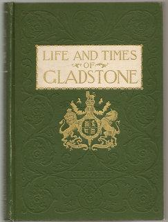 Life And Times Of William E. Gladstone: Ridpath, John Clark