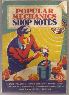 Popular Mechanics Shop Notes : Easy Ways: Various