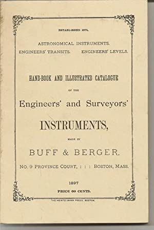 Handbook and Illustrated Catalogue of the Engineers': Buff & Berger
