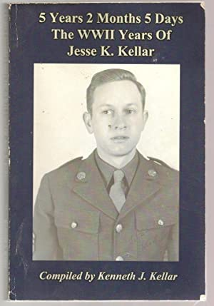 5 Years 2 Months 5 Days The: Kellar, Kenneth J.