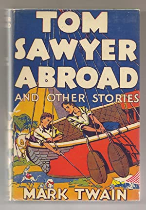 Tom Sawyer Abroad And Other Stories: Twain, Mark