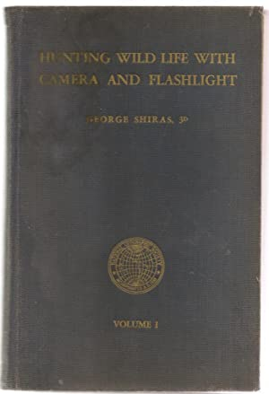 Hunting Wild Life With Camera And Flashlight: Shiras, George