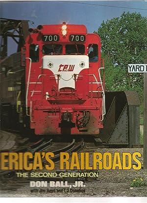 America's Railroads: The Second Generation: Ball Jr., Don