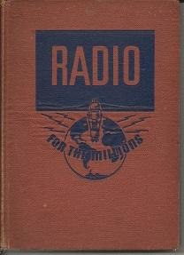 Radio For The Millions: Editorial Staff of