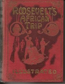 Roosevelt's African Trip: Frederick William Unger