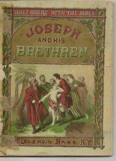 Joseph And His Brethren: Half Hours With: N/A