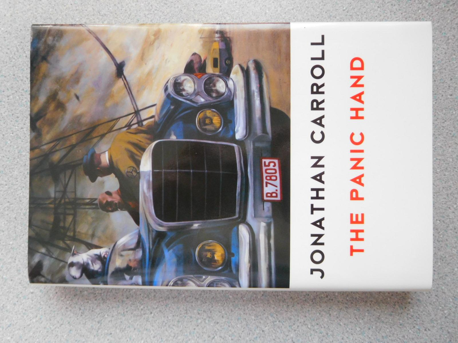 THE_PANIC_HAND_Pristine_Signed_First_Edition_Carroll_Jonathan_Comme_Neuf_Couverture_rigide