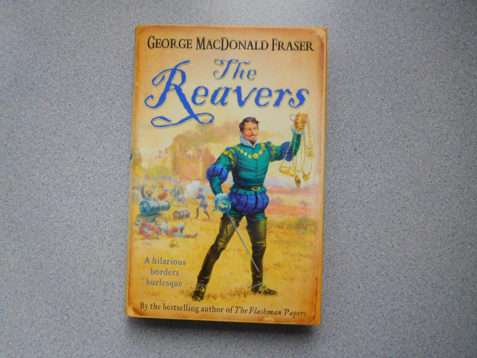 THE_REAVERS_Pristine_Signed_First_EditionPrinting_Fraser_George_Macdonald_Comme_Neuf_Couverture_rigide