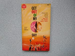 GET OUT OF MY SKY (Fine Copy): Margulies, Leo (Editor)