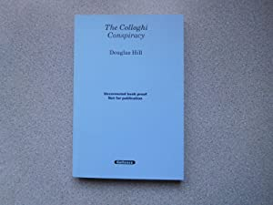 THE COLLOGHI CONSPIRACY ( Pristine Uncorrected Proof: Hill, Douglas