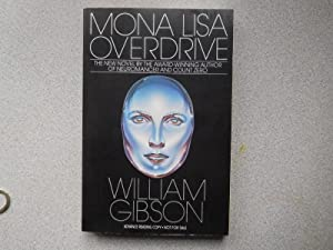 MONA LISA OVERDRIVE (About Fine Signed ARC): Gibson, William