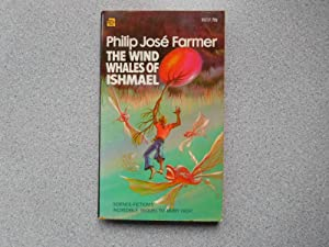 THE WIND WHALES OF ISHMAEL (Very Fine: Farmer, Philip Jose
