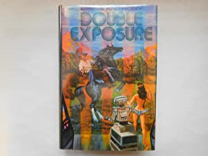 DOUBLE EXPOSURE (First Omnibus edition) SPLIT INFINITY,: Anthony, Piers