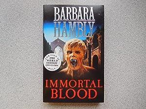 IMMORTAL BLOOD (Pristine First edition): Hambly, Barbara
