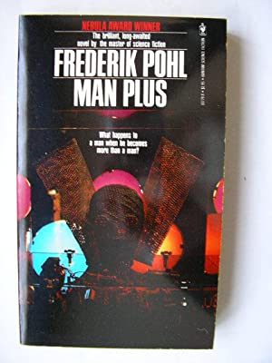 MAN PLUS (Very Fine Signed and Inscribed: Pohl, Frederik