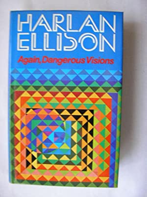 AGAIN, DANGEROUS VISIONS (Very Fine Signed First: Ellison, Harlan (Editor)