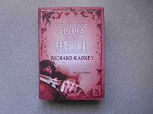 ALOHA FROM HELL (A Very Fine Signed: Kadrey, Richard