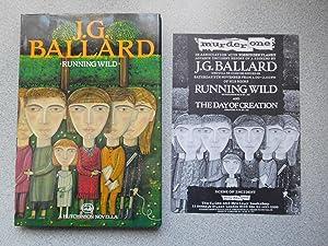 RUNNING WILD (Pristine Signed First Edition): Ballard, J.G. (Janet