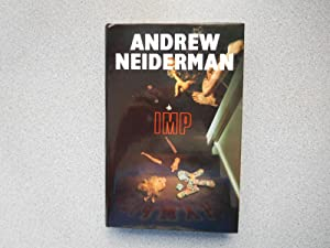 IMP (Pristine First Hardcover Edition): Neiderman, Andrew