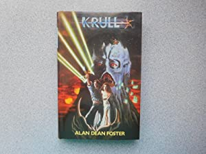 KRULL (Pristine Signed First Hardcover Edition): Foster, Alan Dean