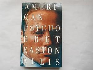 AMERICAN PSYCHO (Pristine First Edition): Ellis, Bret Easton