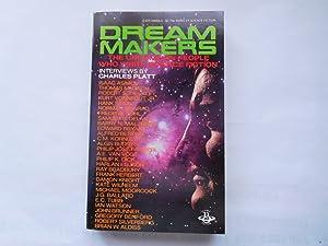DREAM MAKERS (Volume 1) THE UNCOMMON PEOPLE: Charles Platt (Interviewer)