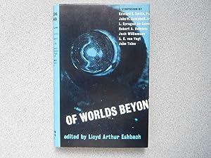 OF WORLDS BEYOND: A SYMPOSIUM (A Fine: Arthur Lloyd Eshbach