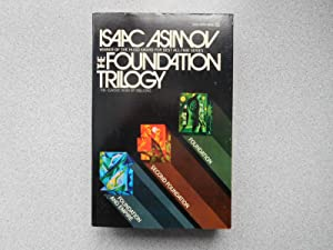 THE FOUNDATION TRILOGY: FOUNDATION, FOUNDATION AND EMPIRE,: Asimov, Isaac