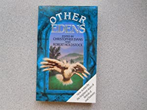 OTHER EDENS (Fine First Edition Signed by: Evans, Christopher &