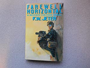 FAREWELL HORIZONTAL (Very Fine Signed First Edition): Jeter, K.W.