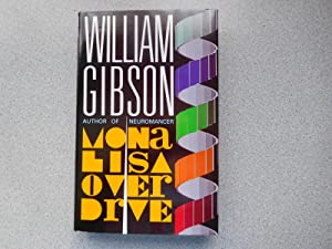 MONA LISA OVERDRIVE ( Pristine Signed/Dated First: Gibson, William