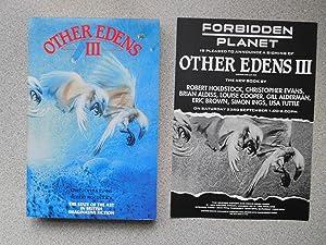 OTHER EDENS III ( Pristine Multi-Signed Copy): Christopher Evans &
