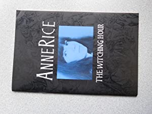 THE WITCHING HOUR: (Fine Signed & Dated: Rice, Anne