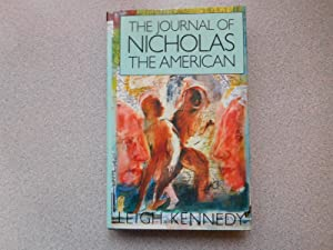 THE JOURNAL OF NICHOLAS THE AMERICAN (A: Kennedy, Leigh