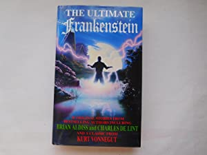 THE ULTIMATE FRANKENSTEIN ( Very Fine Signed: Preiss, Byron (Editor)