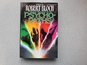 PSYCHO- PATHS (Pristine Signed First Edition): Bloch, Robert (Editor)