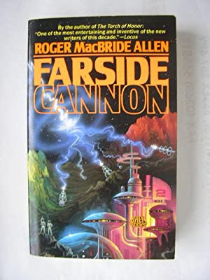 FARSIDE CANNON (Very Fine Signed First Edition): Allen, Roger MacBride