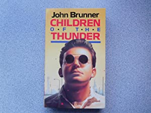 CHILDREN OF THE THUNDER (Very Fine Unread: Brunner, John