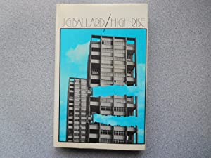 HIGH RISE (Pristine Signed First Edition): Ballard, J.G.