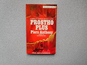 PROSTHO PLUS ( Fine US First Edition): Anthony, Piers