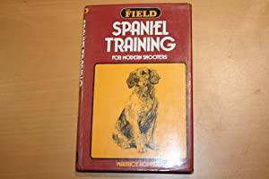 Spaniel Training for Modern Shooters: Hopper, Maurice