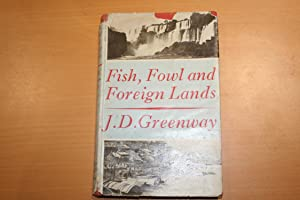 Fish, Fown and Foreign Lands