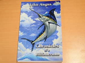 Chronicles of a Billfisherman (Signed copy)