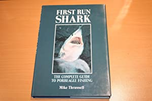 First Run Shark: The Complete Guide to Porbeagle Fishing